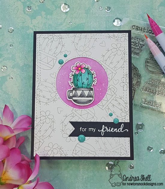 For my friend by Andrea features Cuppa Cactus by Newton's Nook Designs; #newtonsnook