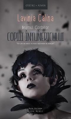 Neamul Corbilor – Vol. 1: Copiii întunericului de Lavinia Călina