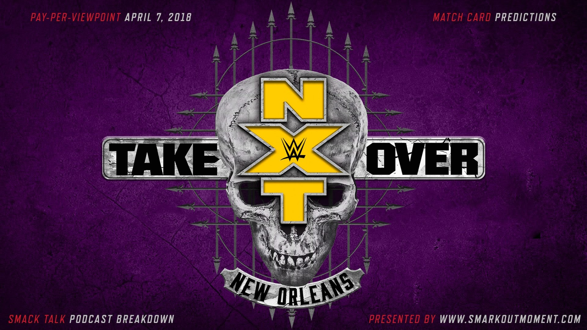 WWE NXT TakeOver: New Orleans spoilers podcast