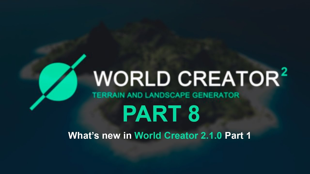 world_creator_2_part_8_youtube.jpg