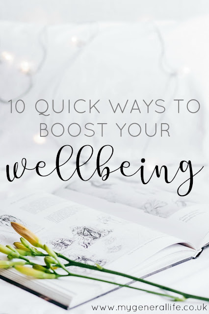 If you're feeling like you need a bit of a wellbeing pick me up then why not have a try as some of my 10 quick ways to boost your wellbeing. All designed to take minimal time for when you need a little more TLC.