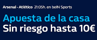 william hill promocion Arsenal vs Atletico 26 abril