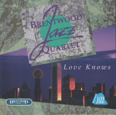 Brentwood Jazz Quartet-Love Knows-