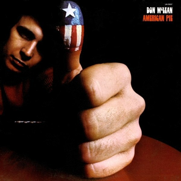 American pie. Don McLean