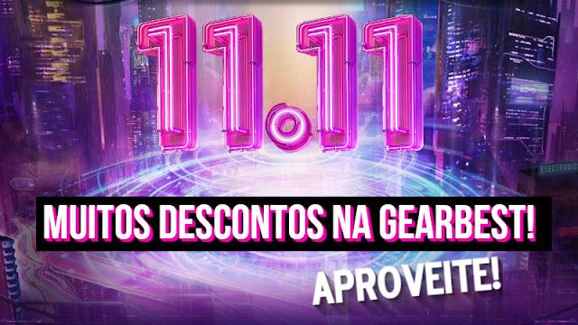 Descontos GearBest 11 11 Cupons