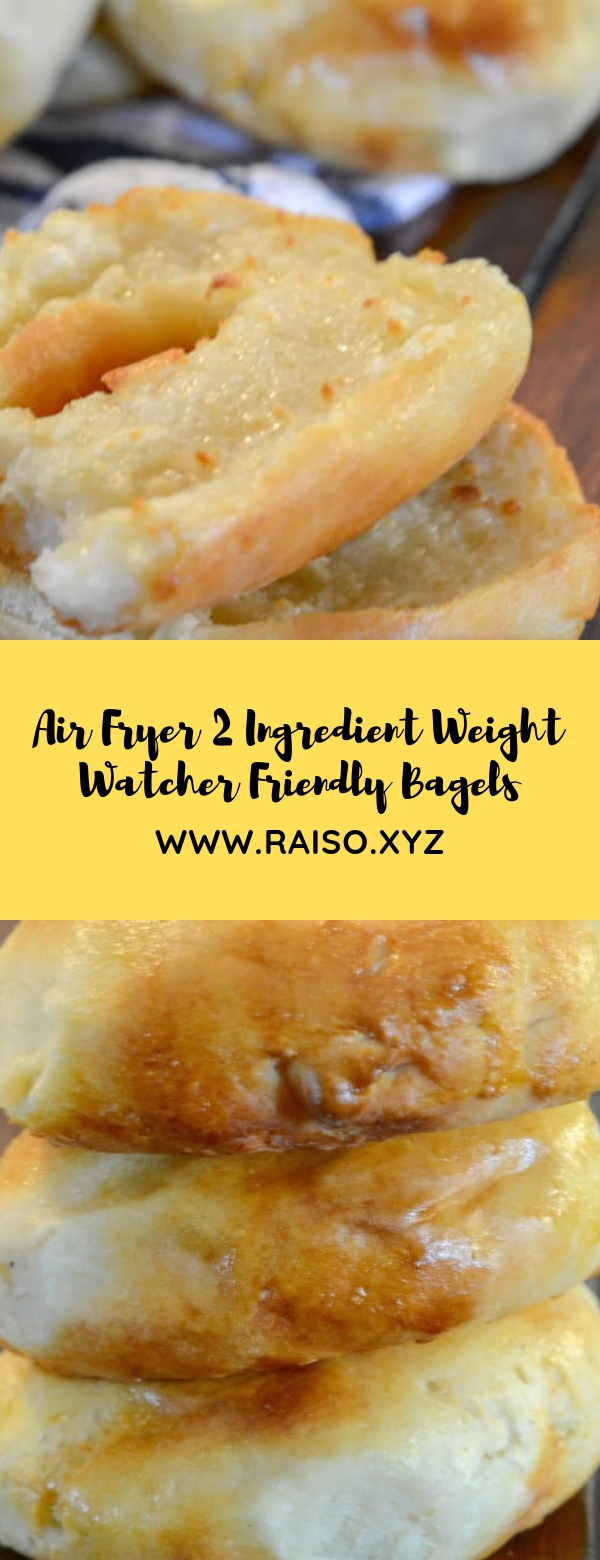 Air Fryer 2 Ingredient Weight Watcher Friendly Bagels #VEGETARIAN #WEIGHTWATCHERS