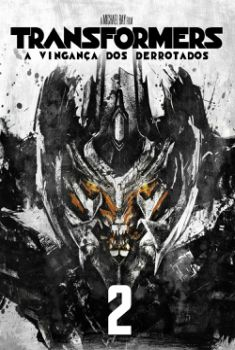 Transformers: A Vingança dos Derrotados Torrent - BluRay IMAX 720p/1080p Dual Áudio