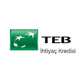 TEB İhtiyaç Kredisi Hakkında Bilgiler