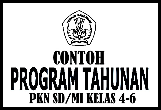Download Contoh PROTA Mapel PKN Kelas 4 SD/MI KTSP