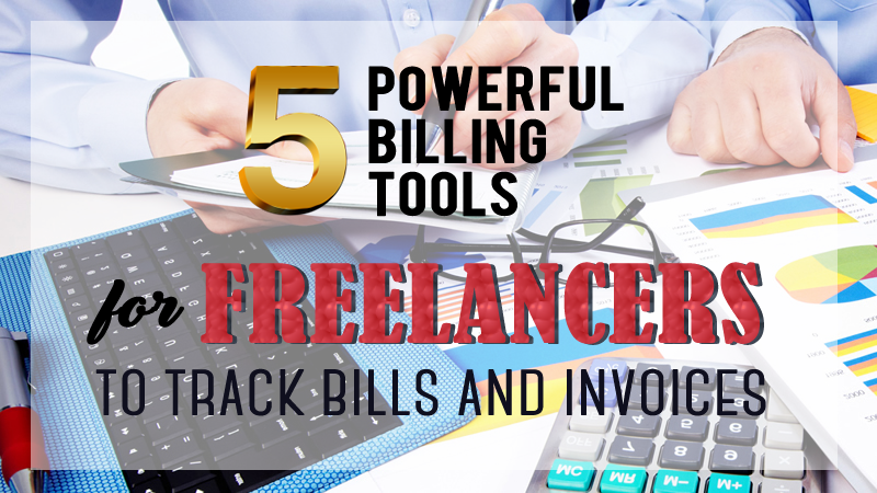 Powerful Billing Tools For Freelancers And Small Businesses To Track Bills And Invoices