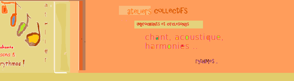 Atelier Chants Sons & Rythmes