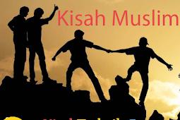30+ Kisah Muslim Terbaru [Kumpulan Terlengkap]