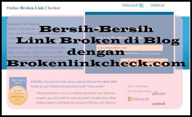 Cara Hapus Link Broken di Blog dengan Brokenlinkcheck.com