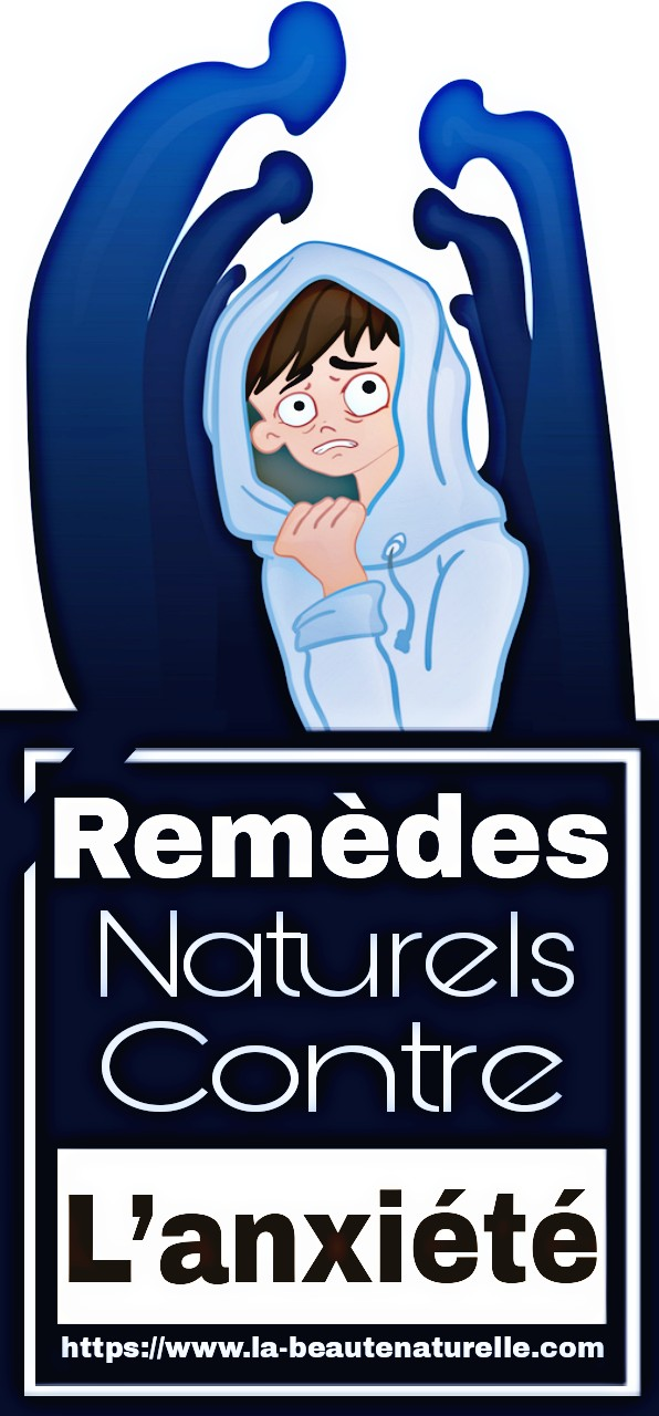 Remèdes naturels contre l'anxiété