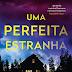 "Topseller | ""Uma Perfeita Estranha"" de Megan Miranda"