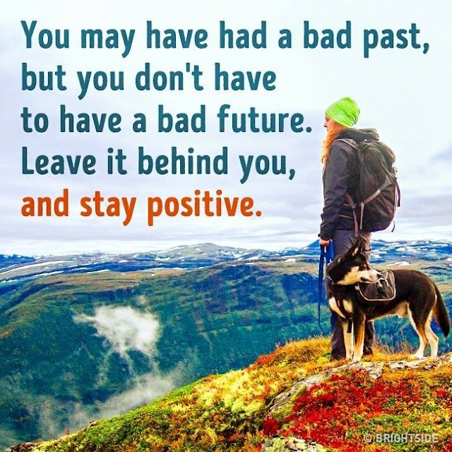 You may have had a bad past, but you don't have to have a bad future. Leave it behind you, And stay Positive. quotes