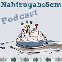 Nahtzugabe5cm Podcast