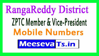 ZPTC Member & Vice-President Mobile Numbers List RangaReddy District in Telangana State