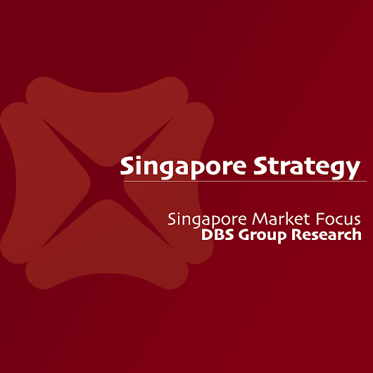 Singapore Stock Monthly Strategy (May 2018) - DBS Research 2018-05-03: Take A Break, Enjoy The Game