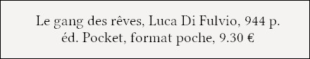 https://www.pocket.fr/tous-nos-livres/romans/romans-etrangers/le_gang_des_reves-9782266272438/