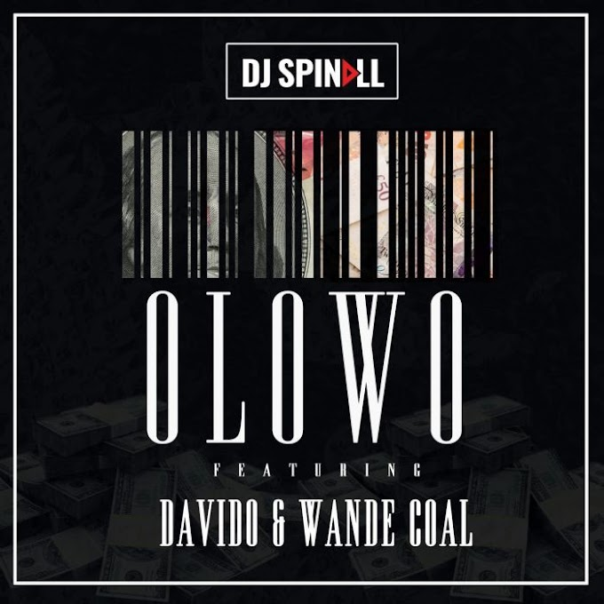 Music: DJ Spinall ft. Davido & Wande Coal – Olowo