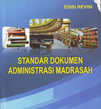 Standar Dokumen Administrasi Madrasah Edisi Revisi