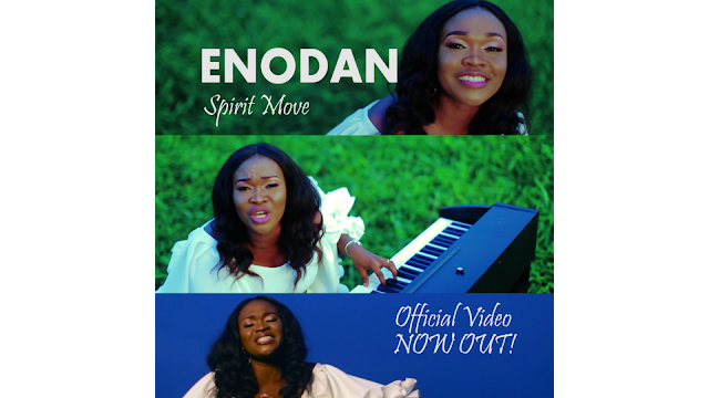 NEW VIDEO: ENODAN - ''SPIRIT MOVE'' (OFFICIAL VIDEO)