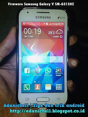 Firmware Samsung Galaxy V SM-G313HZ Indonesia