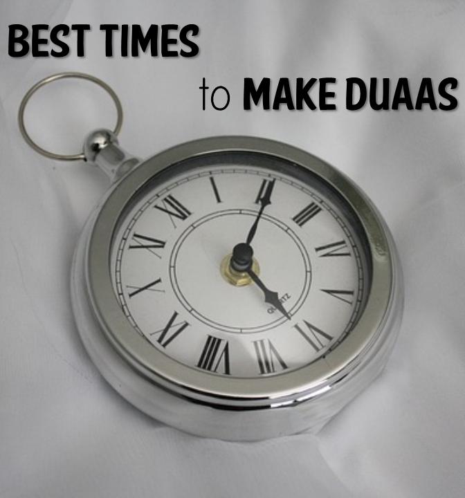 Best Times to Make Duaa