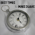 Best Times/Circumstances to Make Duaa