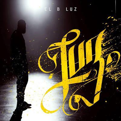 El B - Luz [2016]