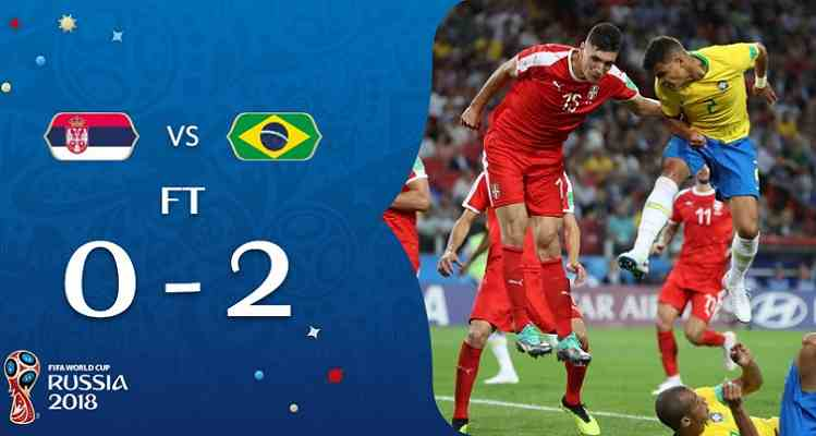 Hasil Serbia vs Brasil Skor Akhir 0-2 | Fase Group E World Cup 2018