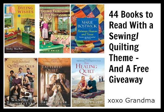 44 Books to Read With a Sewing/Quilting Theme - And A Free Giveaway