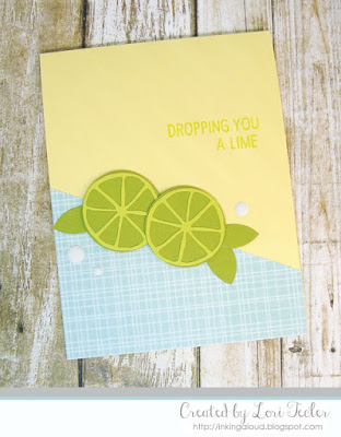 Dropping You a Lime card-designed by Lori Tecler/Inking Aloud-stamps and dies from Concord & 9th