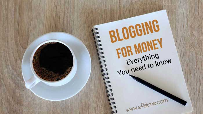 Irresistible Blogging for Money Guide in 2018 : Everything You Need to Know: eAskme