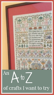 An A to Z list of crafts that I want to try