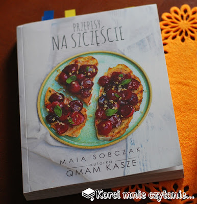 """Maia Sobczak """"Przepis na szczęście"""""""