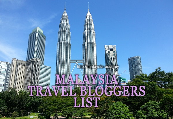Travel Blogger List for Malaysia