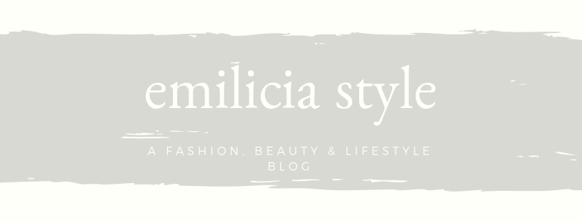 Emilicia STYLE - A Beauty, Fashion, & Lifestyle Blog