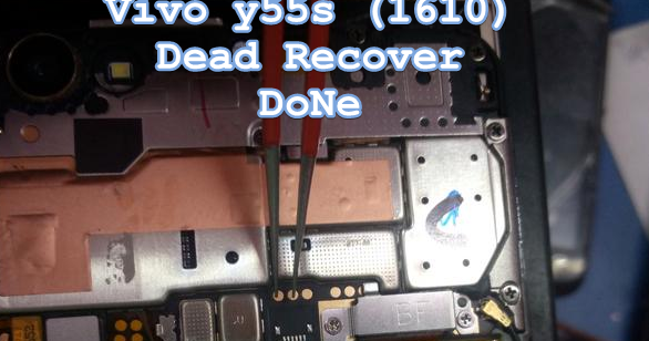 Vivo y55s [1610] Dead Recover Done & EDL Pinout ~ GPG