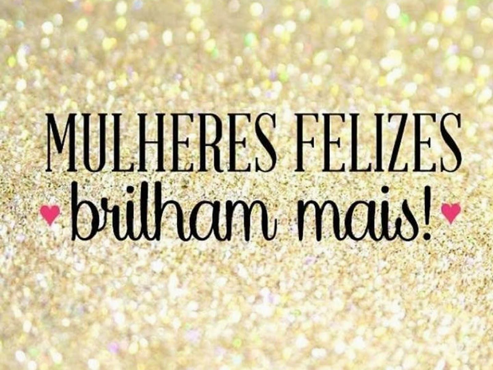 Frases Poderosas Para Status: Mulheres Felizes Brilham Mais