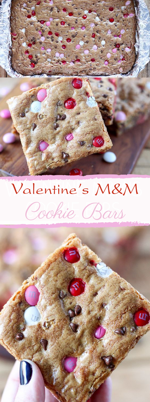 M&M's Valentine's Day Cookie Bars #cookies #desserts