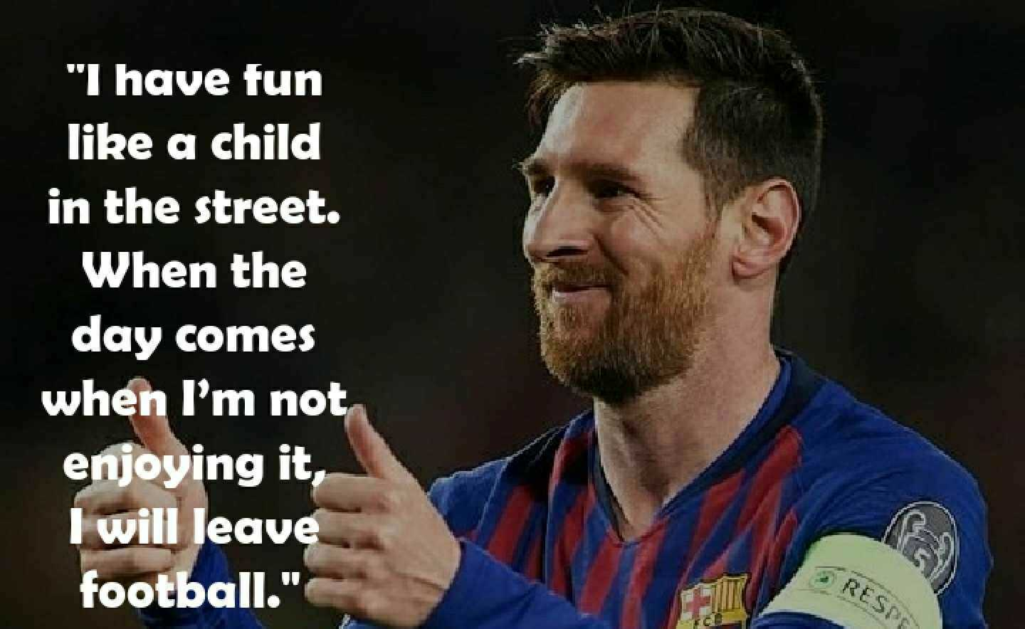 17 best Lionel Messi Quotes on Football, Life and Success