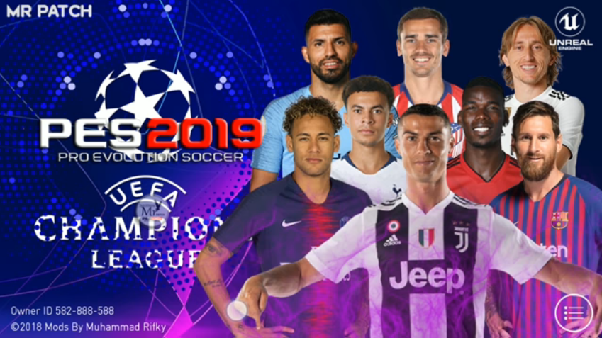 PES 2019 v 3 1 1 UEFA Champions League by Mr PATCH ~ Embuh Droid