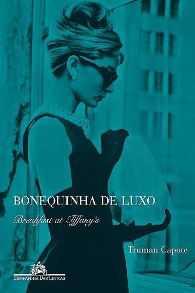 Bonequinha de Luxo - Livro e Filme