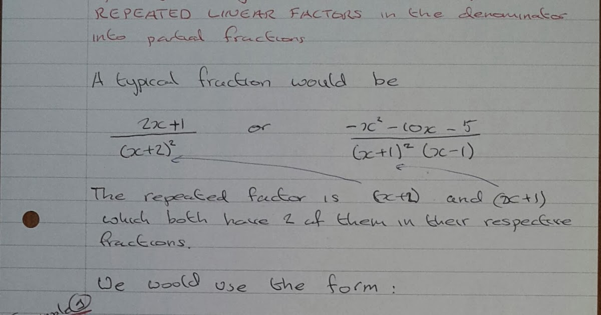 A Level Maths Notes: A2 Partial Fractions: repeated linear
