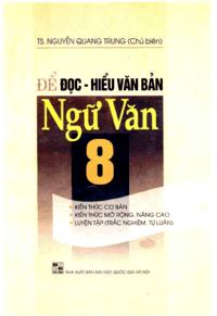 Để Đọc Hiểu Văn Bản Ngữ Văn 8 - Nguyễn Quang Trung