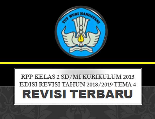 RPP Kelas 2 SD/MI Kurikulum 2013 Edisi Revisi Tahun 2018/2019