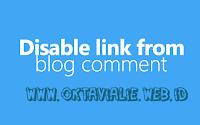 Cara Menghapus Link Aktif Otomatis di Komentar Blog