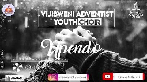 VIJIBWENI%2BADVENTIST%2BYOUTH%2BCHOIR%2BUPENDO [MP3 DOWNLOAD] Upendo - Vijibweni Adventist Youth Choir